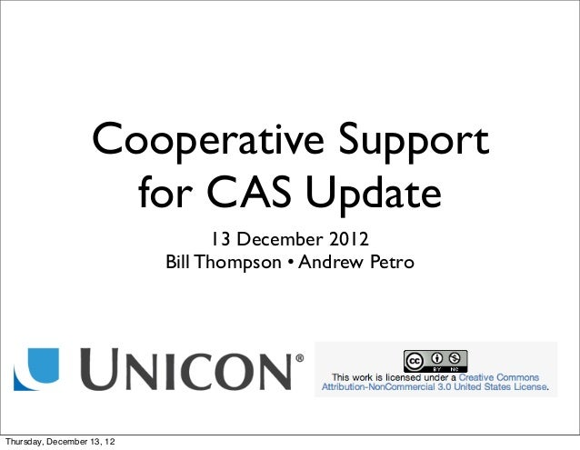 Cooperative Support                     for CAS Update                                  13 December 2012                  ...