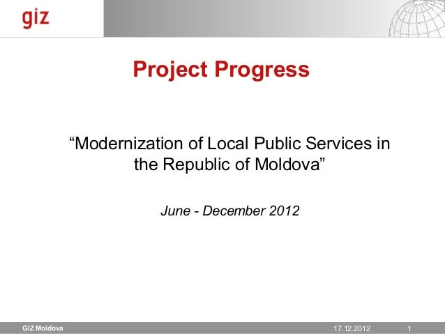 "Project Progress              ""Modernization of Local Public Services in                     the Republic of Moldova""     ..."