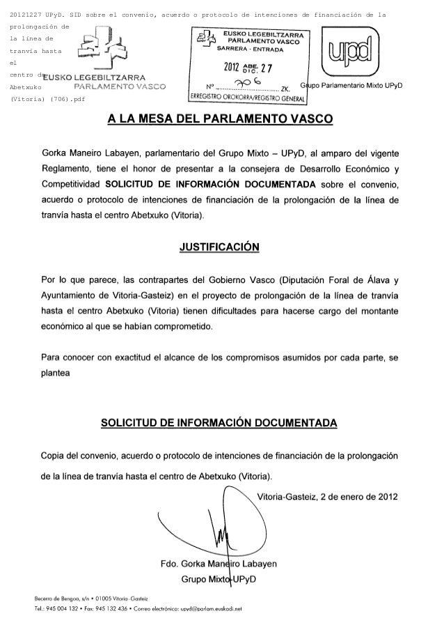 20121227 UPyD. SID sobre el convenio, acuerdo o protocolo de intenciones de financiación de laprolongación dela línea detr...
