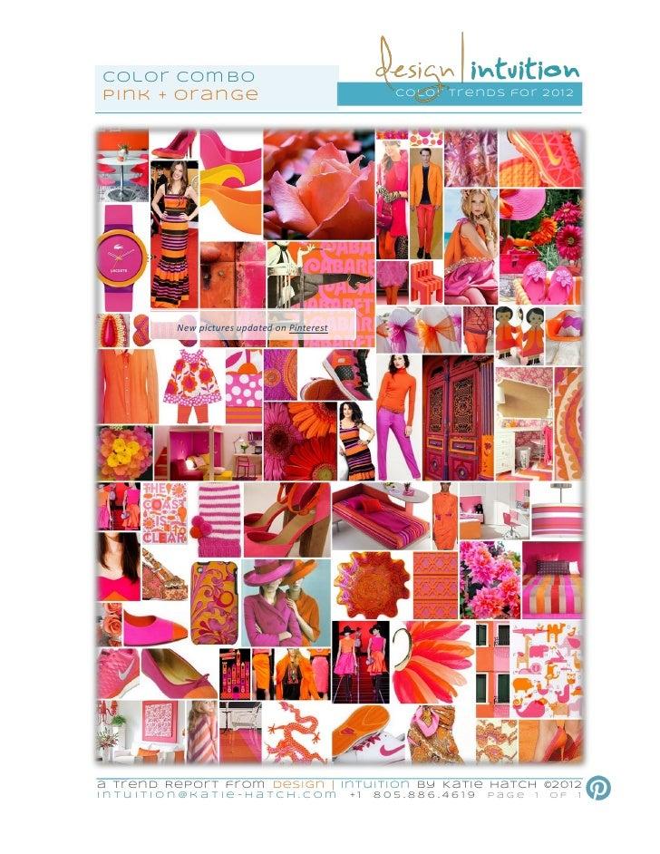 Color Com bopi nk + or ange                                           color tr ends for 201 2             New pictures upd...