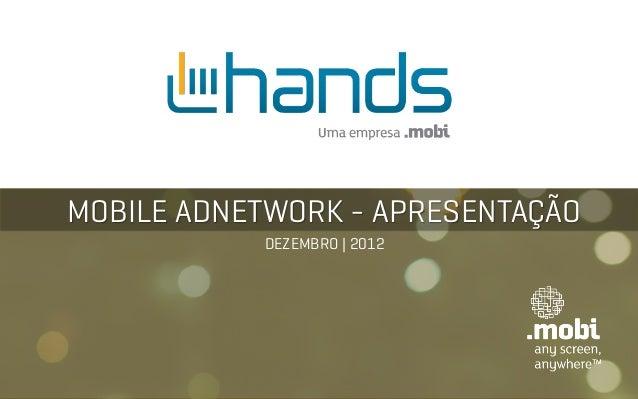 MOBILE ADNETWORK - APRESENTAÇÃO           DEZEMBRO | 2012