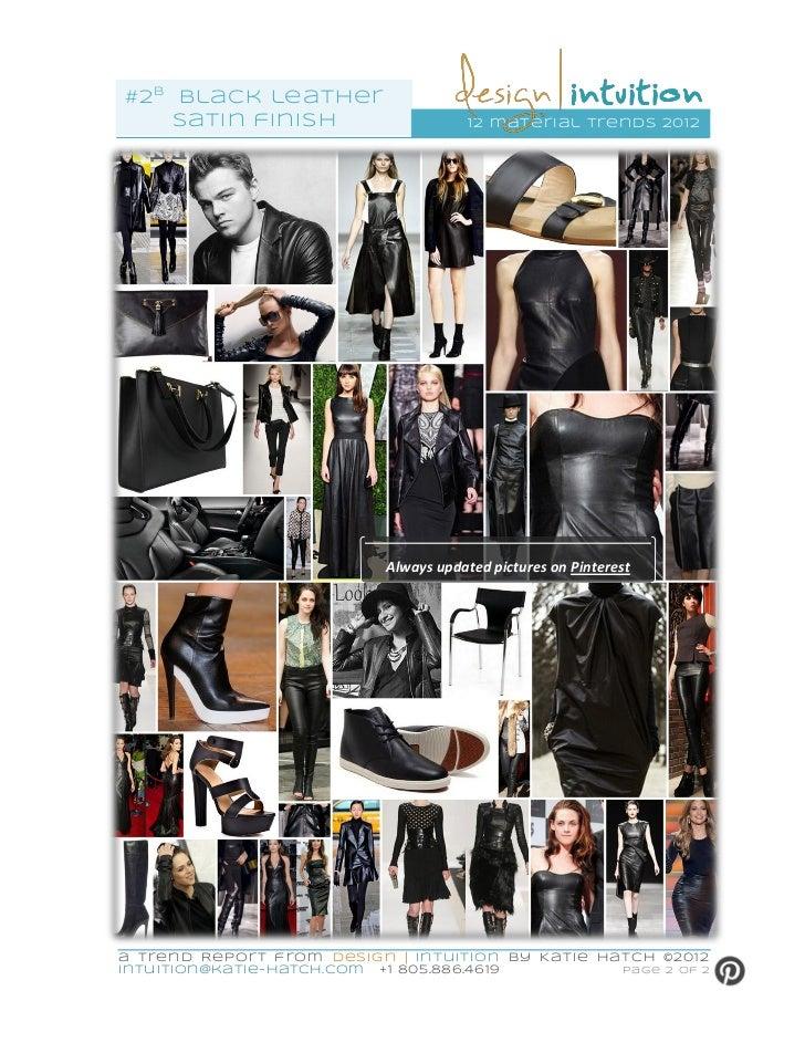 #2b black leathe r    satin finish                        12 mater ial trends 2012                            Always updat...
