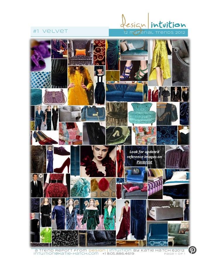 #1 vel vet                            12 mater ial trends 2012                                         Look for updated   ...