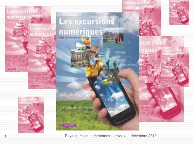 1   Pays touristique de Vannes Lanvaux   décembre 2012