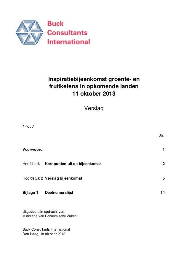 Inspiratiebijeenkomst groente- en fruitketens in opkomende landen 11 oktober 2013 Verslag Inhoud Blz.  Voorwoord  1  Hoofd...