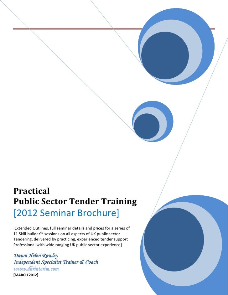 PracticalPublic Sector Tender Training[2012 Seminar Brochure][Extended Outlines, full seminar details and prices for a ser...