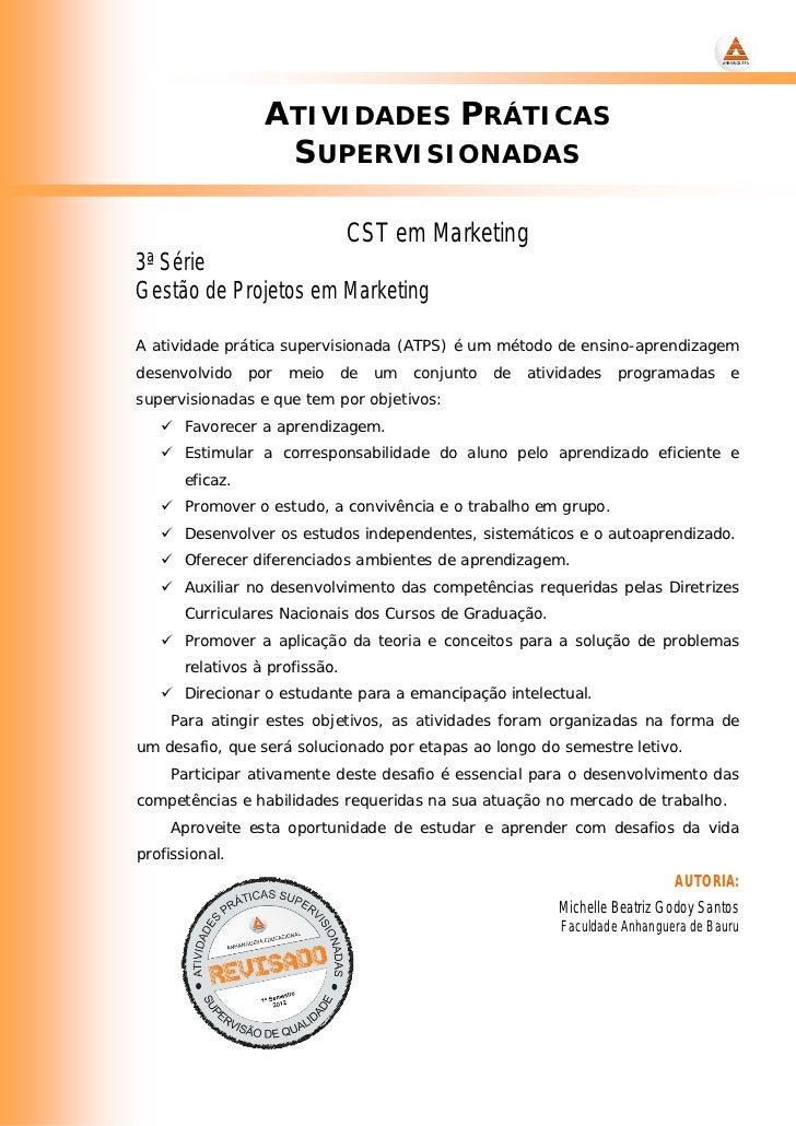 ATIVIDADES PRÁTICAS                   SUPERVISIONADAS                               CST em Marketing3ª SérieGestão de Proj...