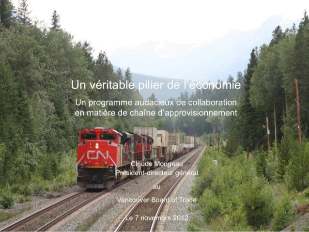 Discours Claude Mongeau président CN, Vancouver Board of Trade le 7 novembre 2012.