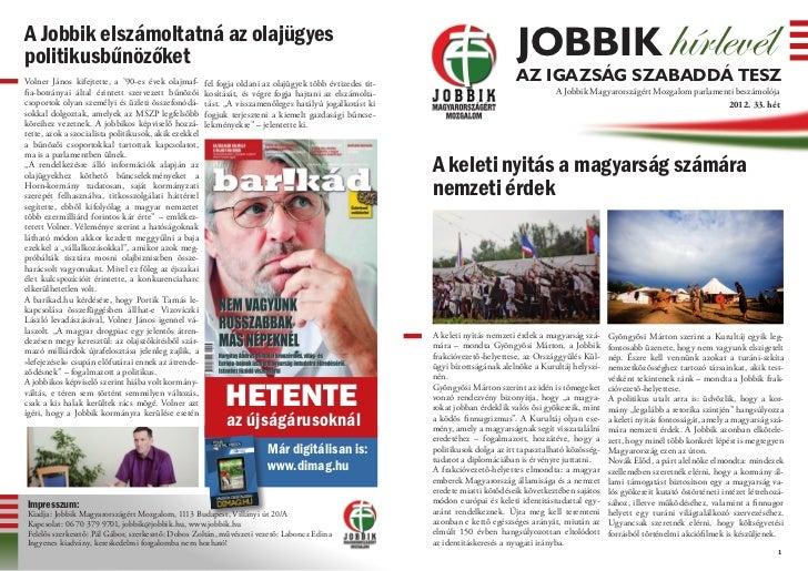 A Jobbik elszámoltatná az olajügyespolitikusbűnözőket                                                                     ...