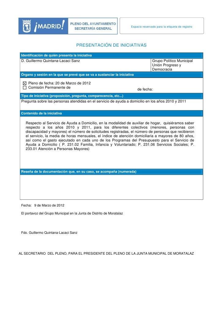 Espacio reservado para la etiqueta de registro                                     PRESENTACIÓN DE INICIATIVAS Identificac...