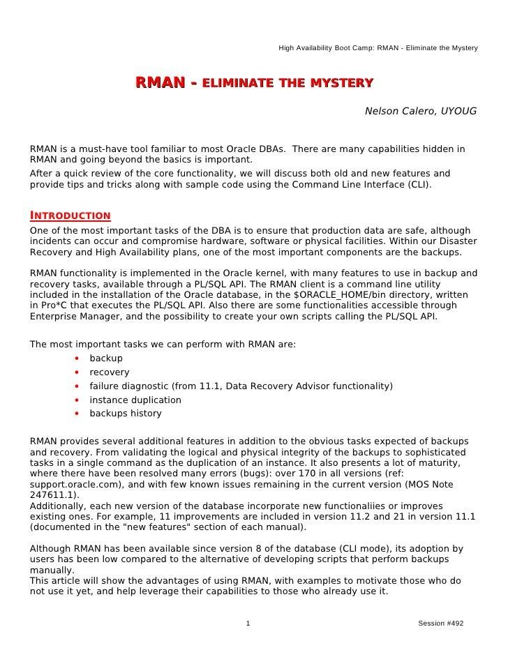 High Availability Boot Camp: RMAN - Eliminate the Mystery                        RMAN - ELIMINATE THE MYSTERY             ...