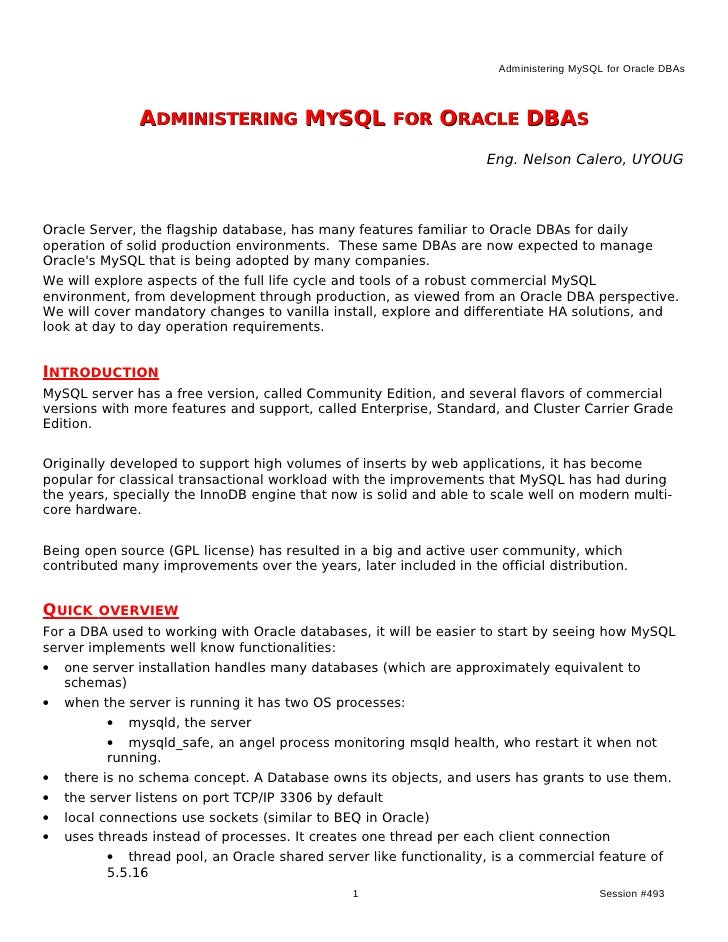 Administering MySQL for Oracle DBAs               ADMINISTERING MYSQL FOR ORACLE DBAS                                     ...