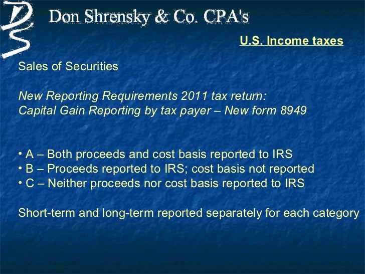 Us Tax Reporting For 2011 And Beyond