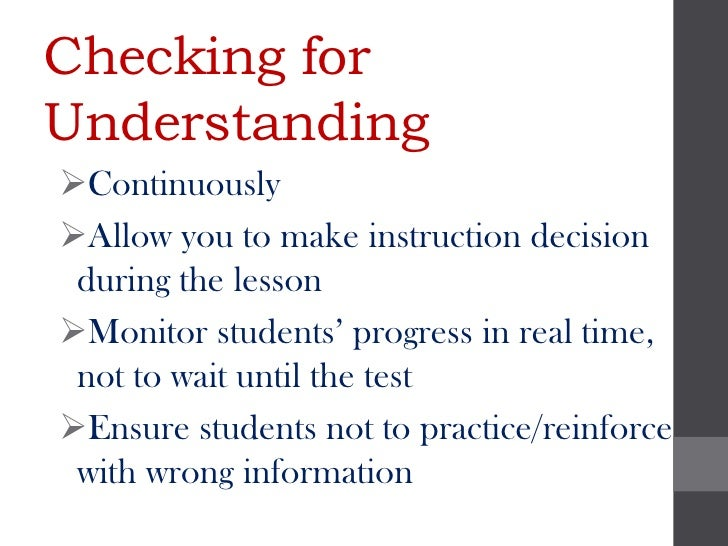 Checking forUnderstandingContinuouslyAllow you to make instruction decision during the lessonMonitor students' progress...