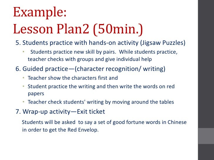 Example:Lesson Plan2 (50min.)5. Students practice with hands-on activity (Jigsaw Puzzles)  • Students practice new skill b...