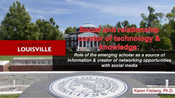 Role of the emerging scholar as a source ofinformation & creator of networking opportunities                with social me...