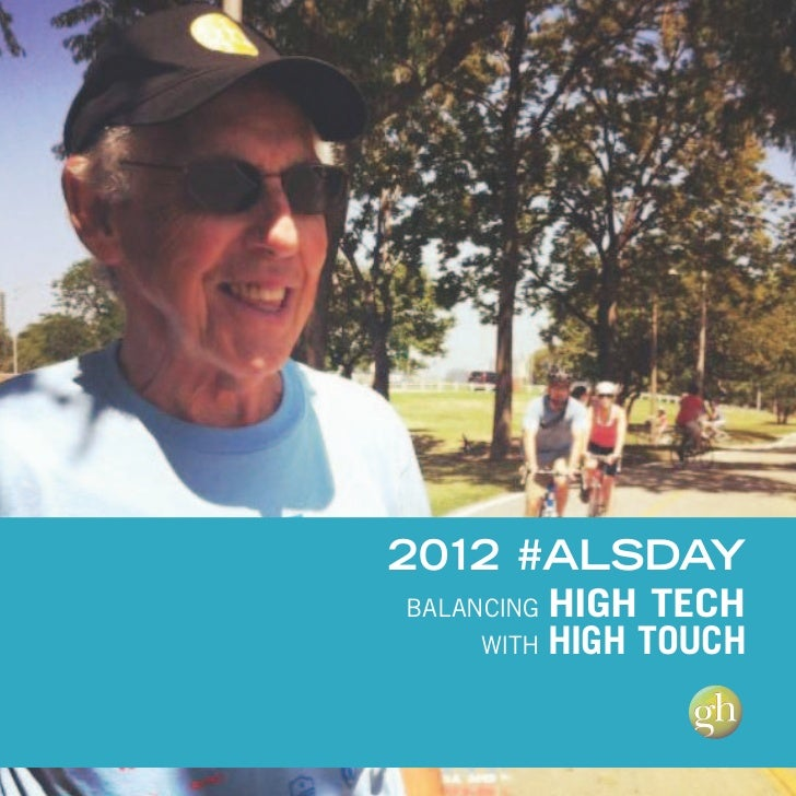 2012 #ALSDAYBALANCING HIGH TECH     WITH HIGH TOUCH