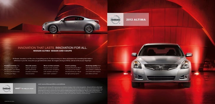 2012 ALTIMA                        INNOVATION THAT LASTS. INNOVATION FOR ALL.                                             ...