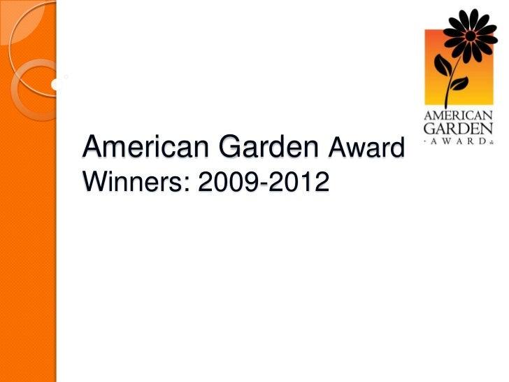 American Garden AwardWinners: 2009-2012