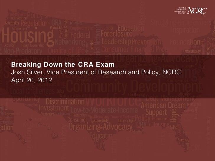Josh silver cra exam breakdown for Cra research