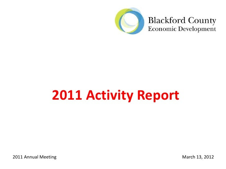 2011 Activity Report2011 Annual Meeting                     March 13, 2012