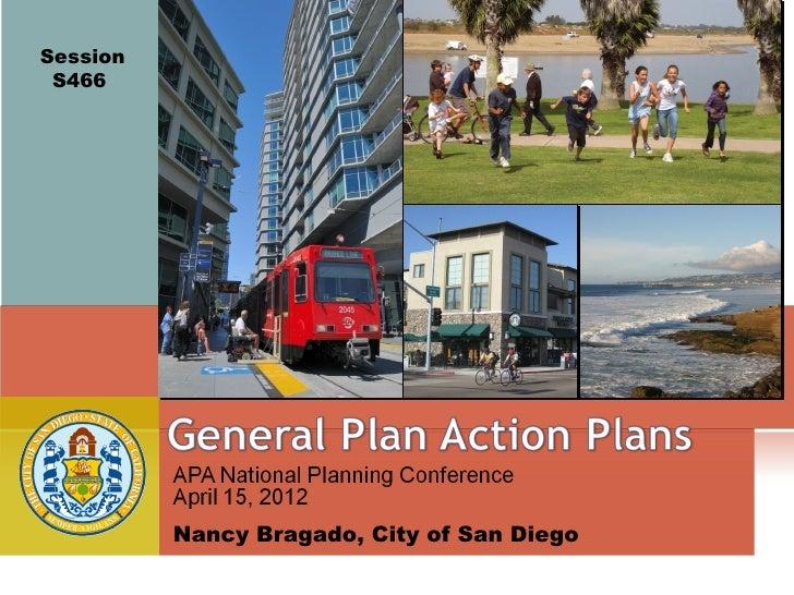 Session S466          Nancy Bragado, City of San Diego