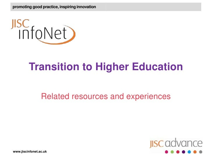 promoting good practice, inspiring innovation         Transition to Higher Education                 Related resources and...