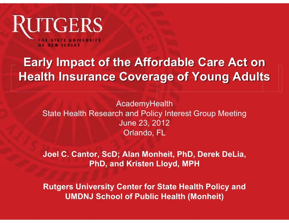 Early Impact of the Affordable Care Act onHealth Insurance Coverage of Young Adults                       AcademyHealth   ...