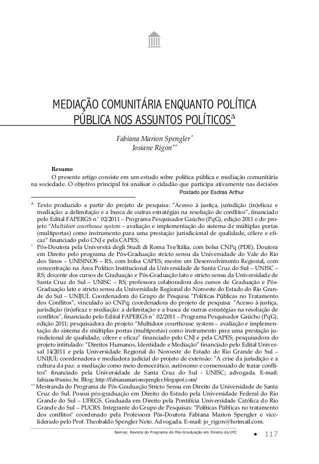 Nomos: Revista do Programa de Pós-Graduação em Direito da UFC • 117 MEDIAÇÃO COMUNITÁRIA ENQUANTO POLÍTICA PÚBLICA NOS ASS...