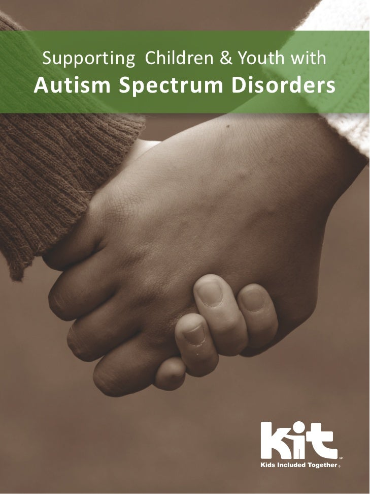 Supporting Children & Youth withAutism Spectrum Disorders