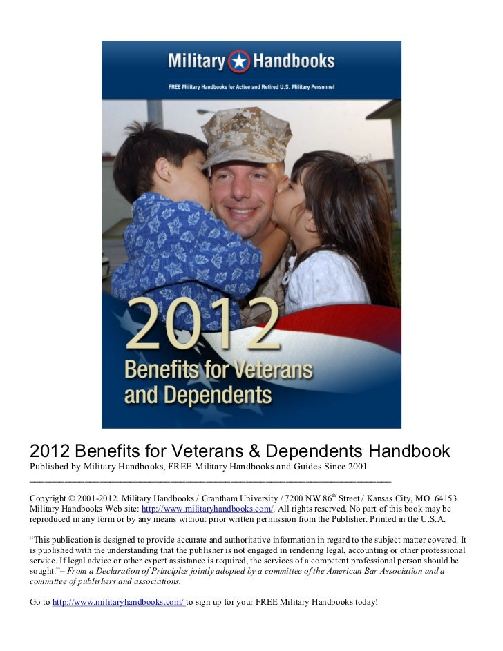 2012 Benefits for Veterans & Dependents HandbookPublished by Military Handbooks, FREE Military Handbooks and Guides Since ...