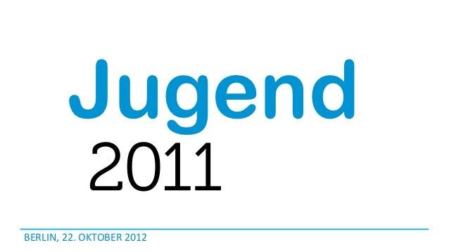 JugendBERLIN, 22. OKTOBER 2012