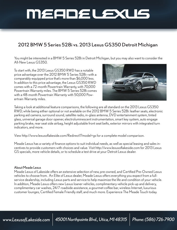 2012 BMW 5 Series 528i vs. 2013 Lexus GS350 Detroit Michigan     You might be interested in a BMW 5 Series 528i in Detroit...