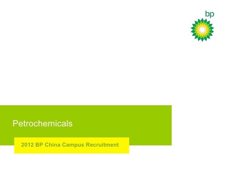 Petrochemicals 2012 BP China Campus Recruitment