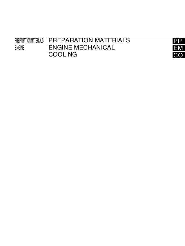 PREPARATION MATERIALS PREPARATION MATERIALS   PPENGINE                ENGINE MECHANICAL       EM                      COOL...