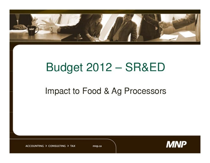 Budget 2012 – SR&EDImpact to Food & Ag Processors