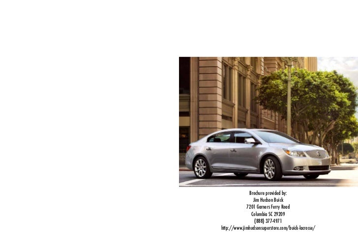 Brochure provided by:                Jim Hudson Buick             7201 Garners Ferry Road               Columbia SC 29209 ...