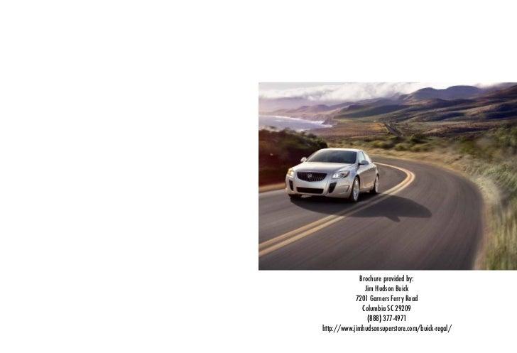 Brochure provided by:                Jim Hudson Buick            7201 Garners Ferry Road               Columbia SC 29209  ...
