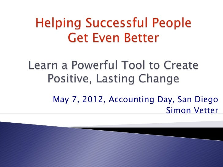 May 7, 2012, Accounting Day, San Diego                          Simon Vetter