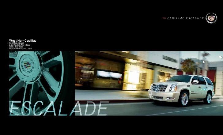 2 012   CADILLAC ESCALADEWest Herr Cadillac535 Main StreetEast Aurora, NY 14052(888) 856-3638http://www.westherr.com cadil...