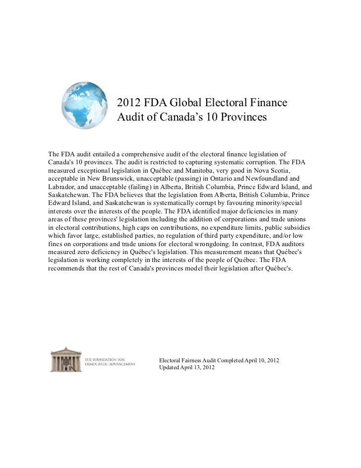 2012 FDA Global Electoral Finance                        Audit of Canada's 10 ProvincesThe FDA audit entailed a comprehens...