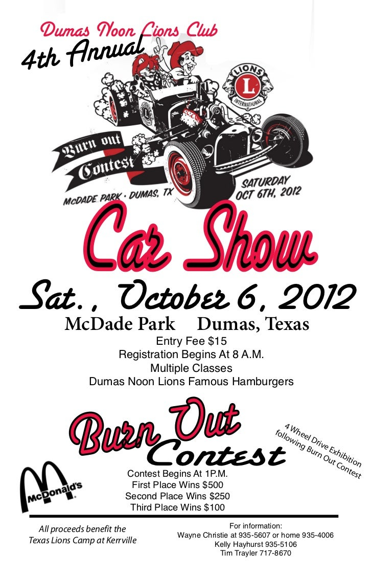Dumas Noon Lions Club4t h Annual   Car ShowSat., October 6, 2012         McDade Park                     Dumas, Texas     ...