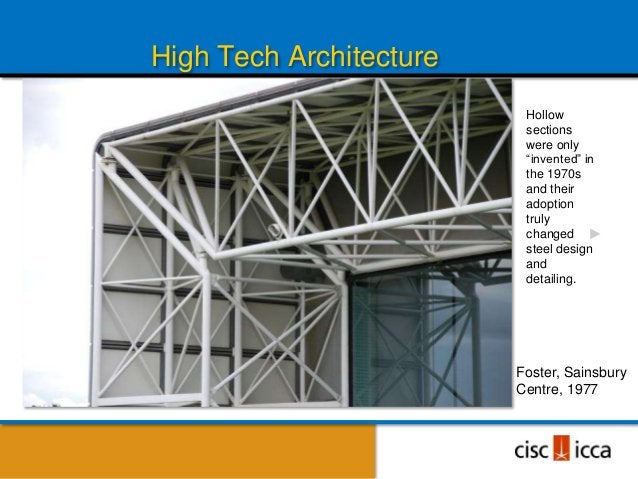 High Tech Architecture                          Hollow                          sections                          were onl...