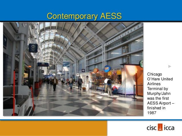 Contemporary AESS                    Chicago                    O'Hare United                    Airlines                 ...