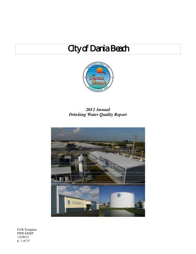 CCR TemplateFRWA/DEP12/28/12p. 1 of 13City of Dania Beach2012 AnnualDrinking Water Quality Report