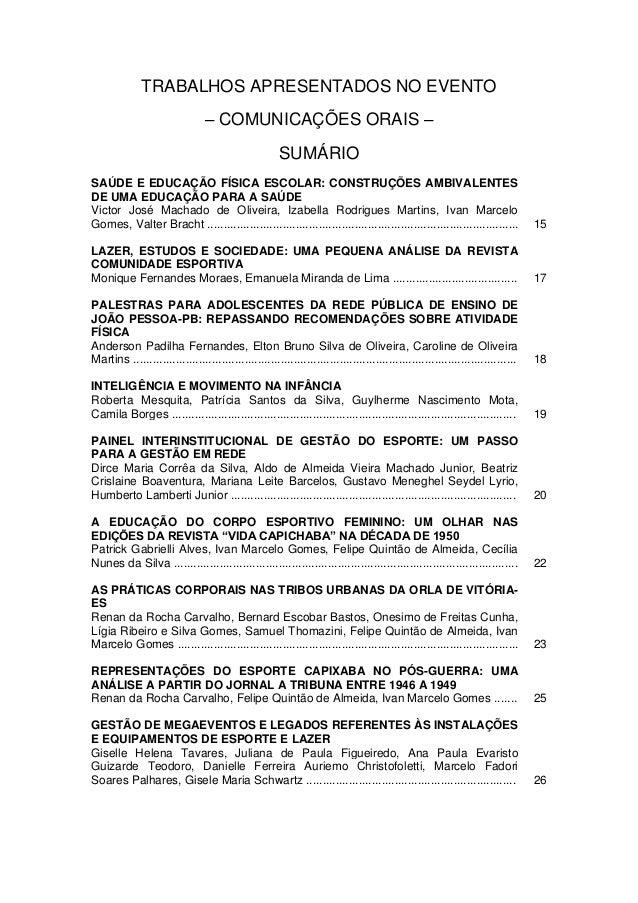 TRABALHOS APRESENTADOS NO EVENTO                                 – COMUNICAÇÕES ORAIS –                                   ...