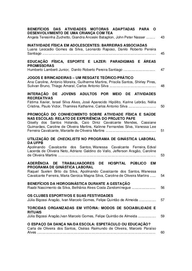 BENEFÍCIOS DAS ATIVIDADES MOTORAS ADAPTADAS PARA ODESENVOLVIMENTO DE UMA CRIANÇA COM TEAAngela Teresinha Zuchetto, Giandra...