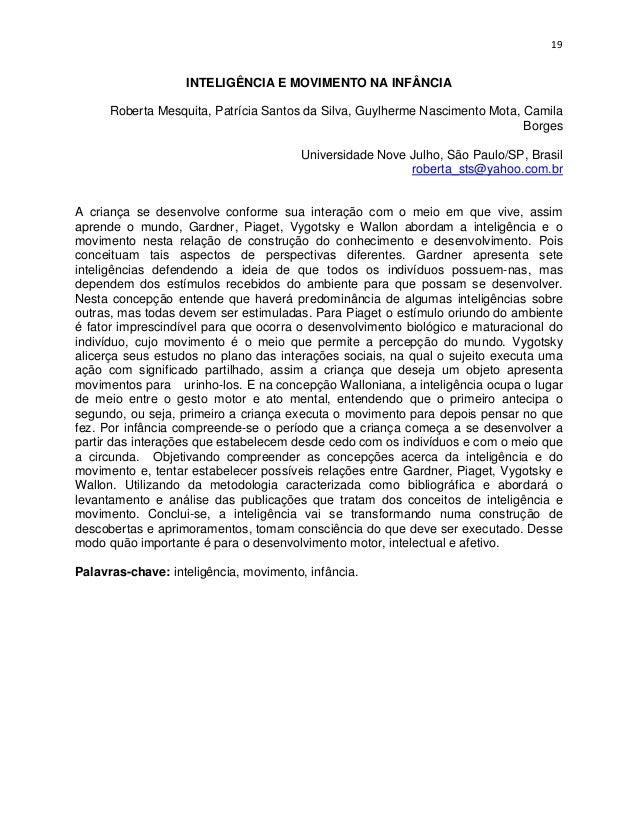 19                   INTELIGÊNCIA E MOVIMENTO NA INFÂNCIA      Roberta Mesquita, Patrícia Santos da Silva, Guylherme Nasci...