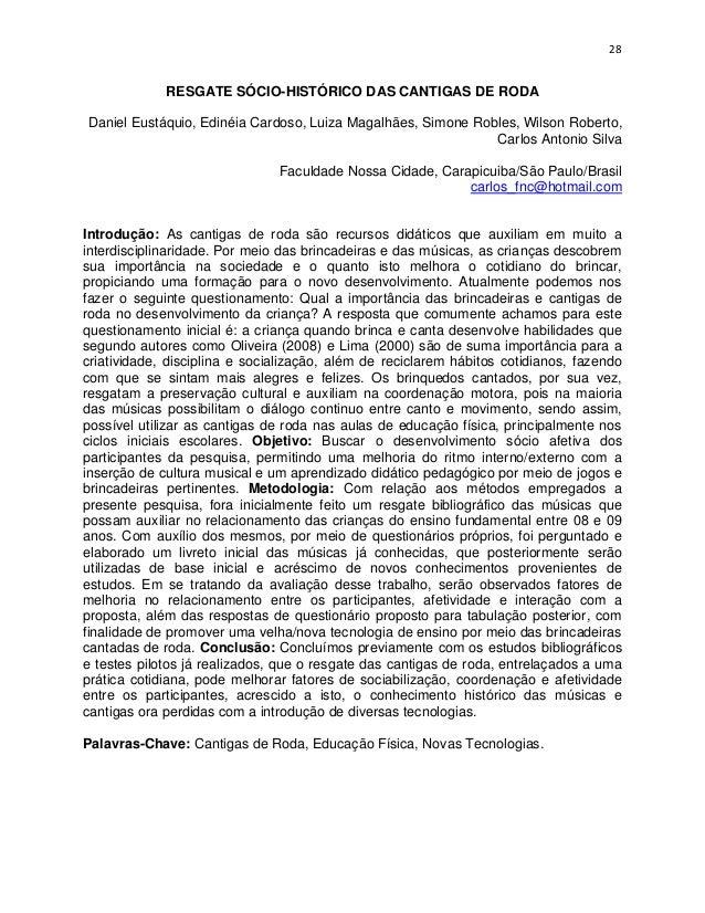 28             RESGATE SÓCIO-HISTÓRICO DAS CANTIGAS DE RODADaniel Eustáquio, Edinéia Cardoso, Luiza Magalhães, Simone Robl...