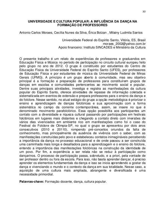 30     UNIVERSIDADE E CULTURA POPULAR: A INFLUÊNCIA DA DANÇA NA                     FORMAÇÃO DE PROFESSORESAntonio Carlos ...